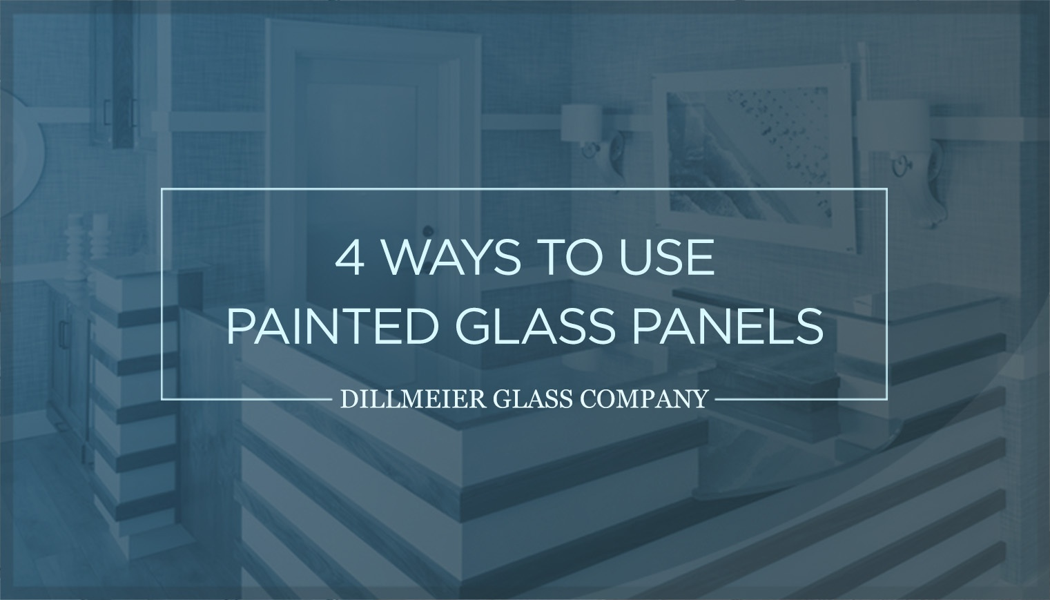 4 Ways to Use Painted Glass Panels