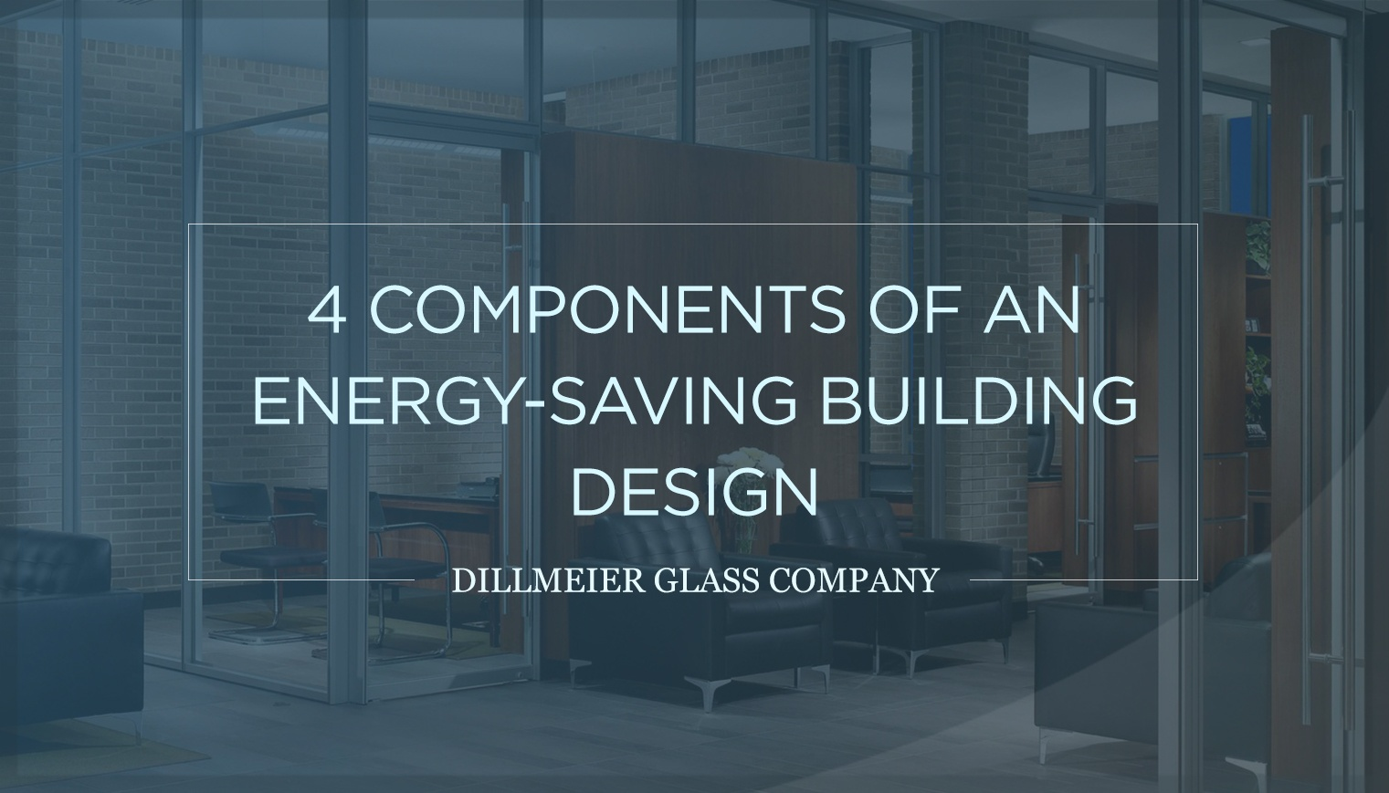 4 Components of an Energy-Saving Building Design
