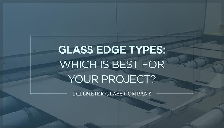 BLOG---Glass-Edge-Types--Which-Is-Best-for-Your-Project--Text-Graphic