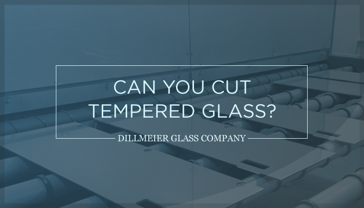 Can You Cut Tempered Glass?