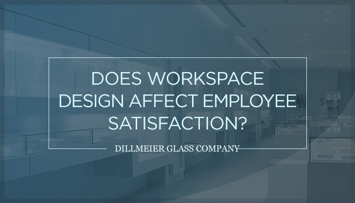 Does Workspace Design Affect Employee Satisfaction?