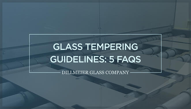 Glass Warehouse image with text - Glass Tempering Guidelines- 5 FAQs