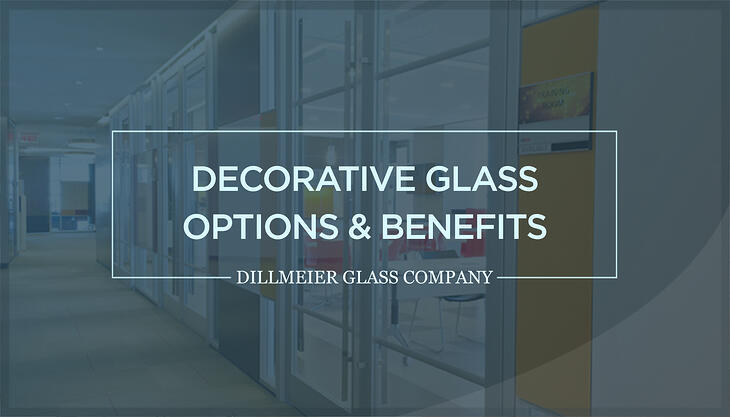 Text Graphic titled - Decorative Glass Options & Benefits