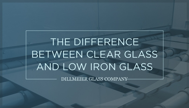 The Difference Between Clear Glass and Low Iron Glass