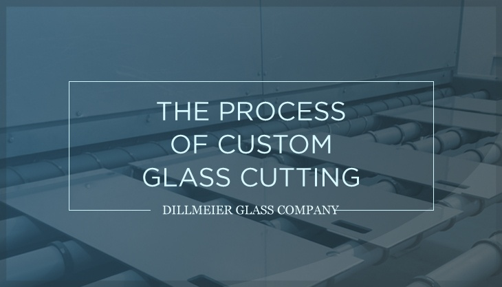 The Process of Custom Glass Cutting