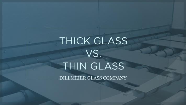 Thick Glass vs. Thin Glass