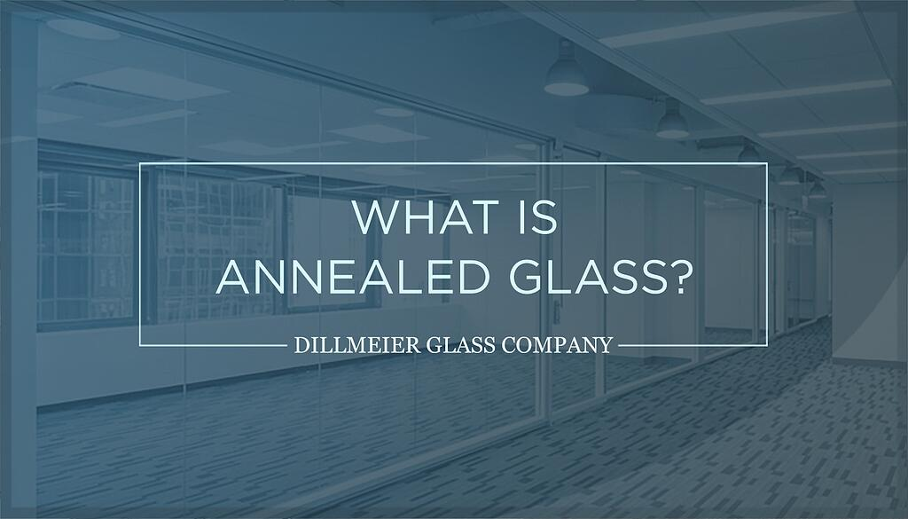 What-is-Annealed-Glass
