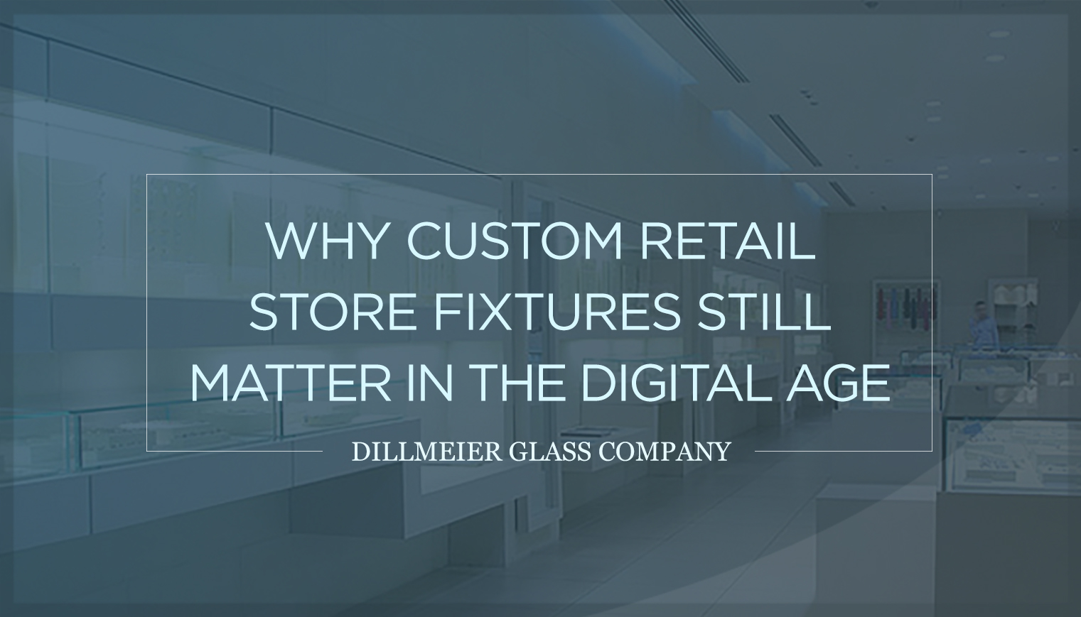 Why Custom Retail Store Fixtures Still Matter in the Digital Age
