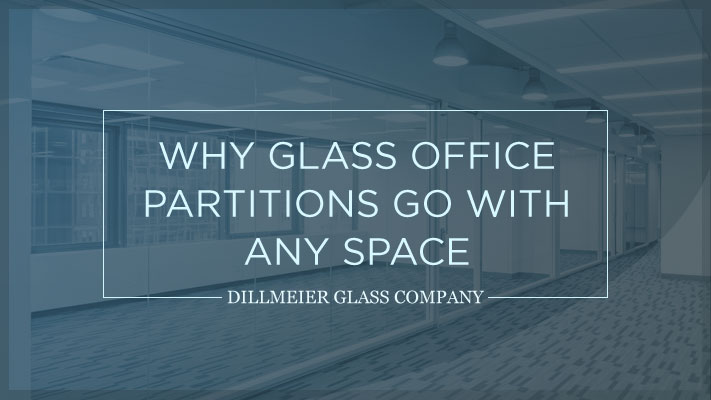 Why-Glass-Office-Partitions-Go-With-Any-Space.jpg