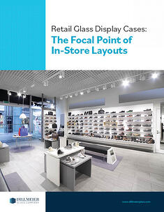 Retail Glass Display Cases The Focal Point of In-Store Layouts Cover