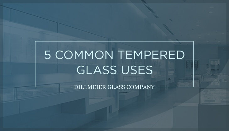 5 Common Tempered Glass Uses