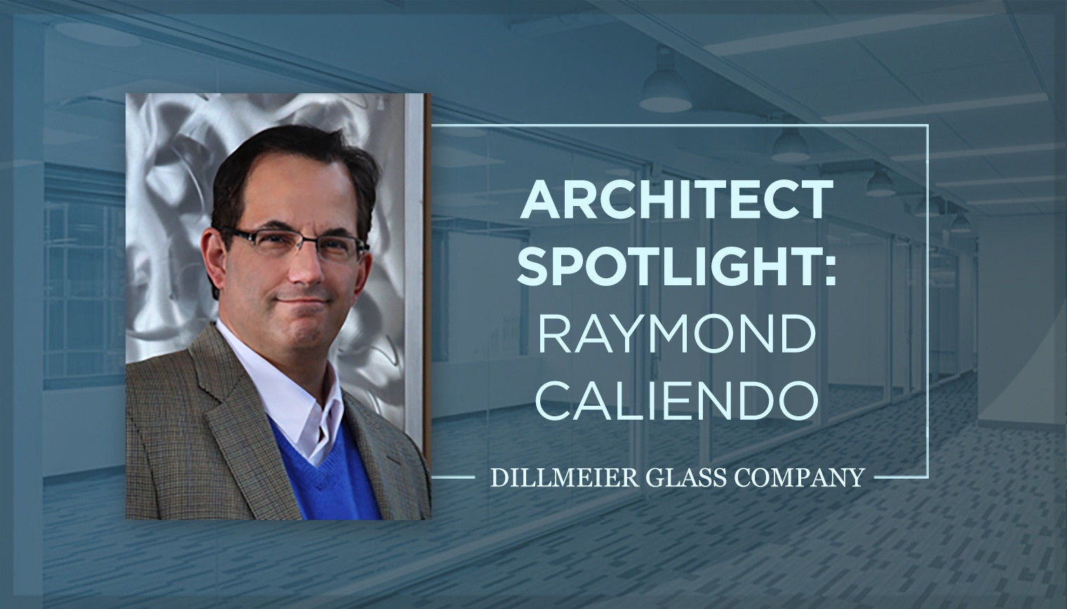 Architect Spotlight: Raymond Caliendo
