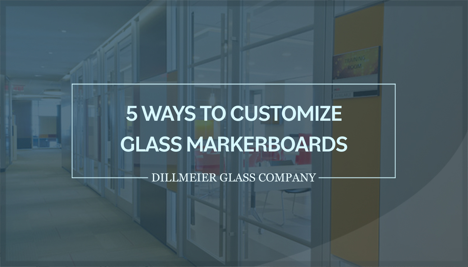 5 Ways to Customize Glass Markerboards