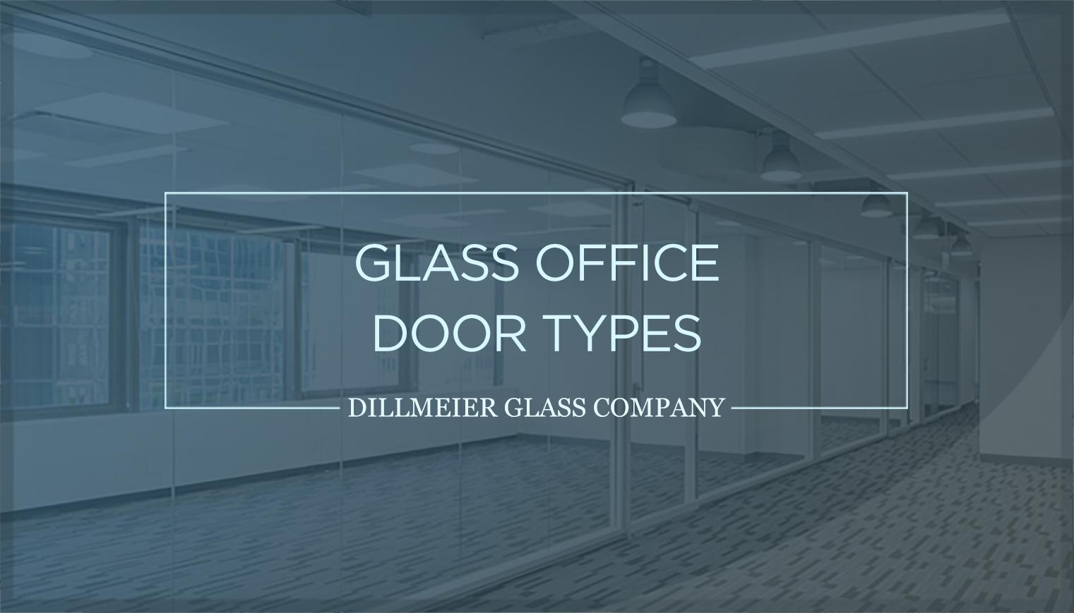 Glass Office Door Types