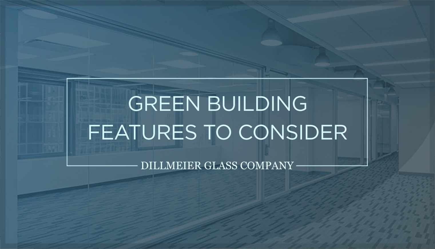 Green Building Features to Consider