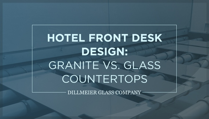 Hotel Front Desk Design: Granite vs. Glass Countertops