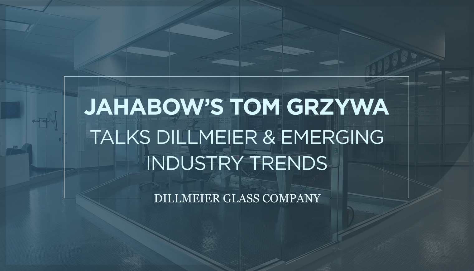 Jahabow's Tom Grzywa Talks Dillmeier & Emerging Industry Trends
