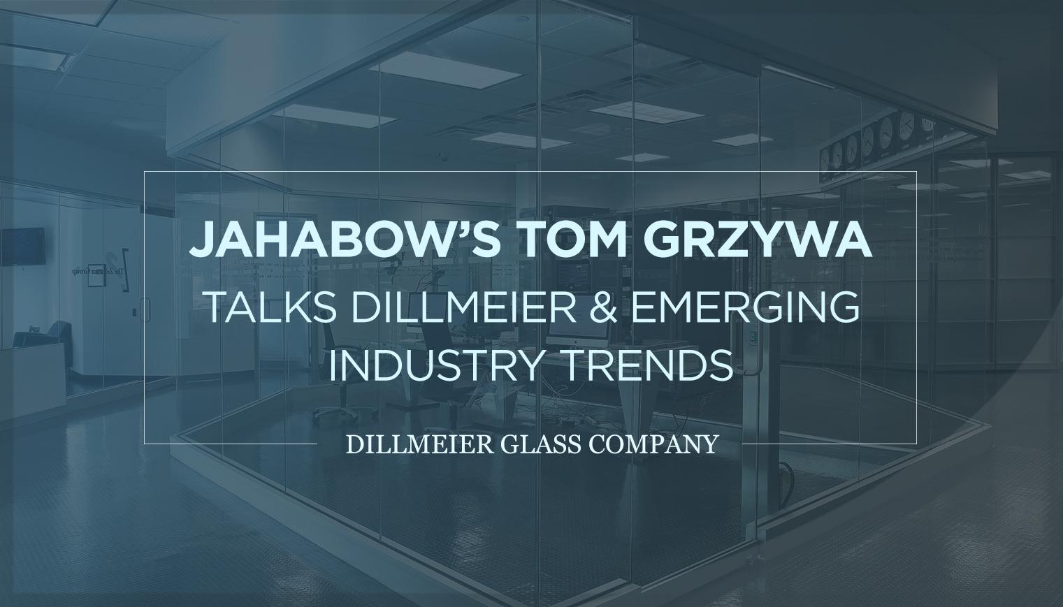 Jahabow's Tom Grzywa Talks Dillmeier & Emerging Industry Trends