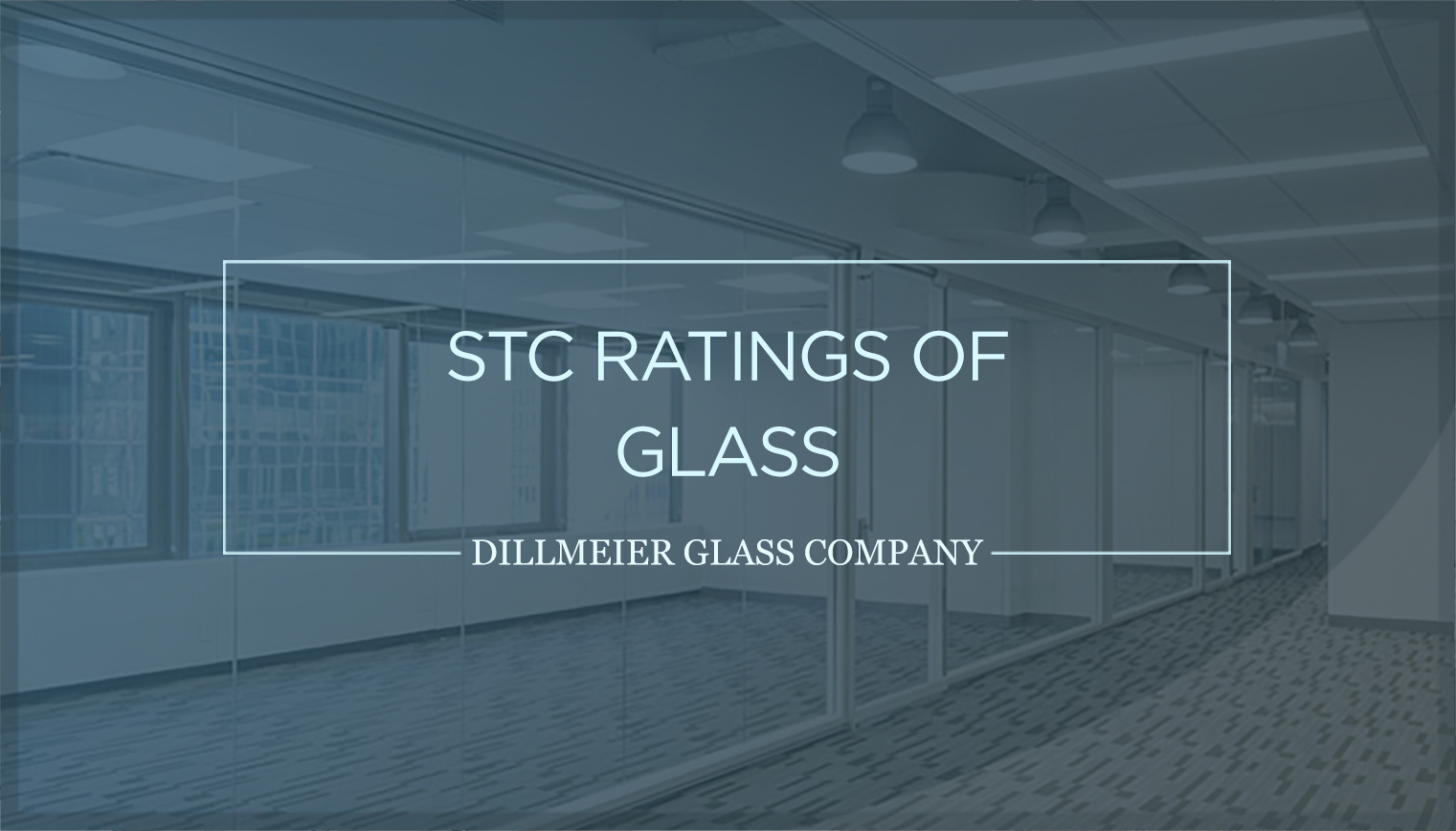 STC Ratings of Glass