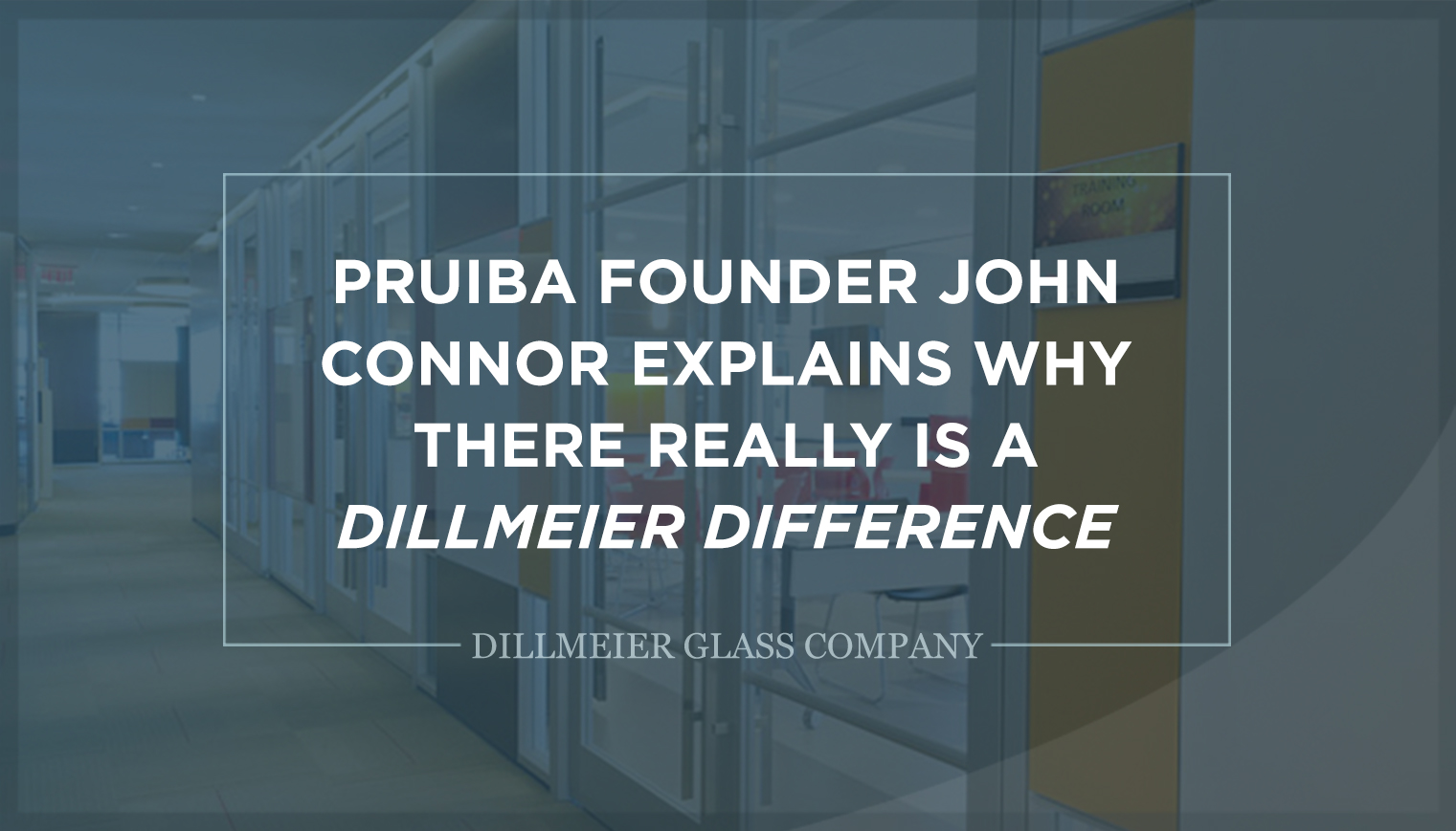 Pruiba Founder John Connor Explains Why There Really Is a Dillmeier Difference