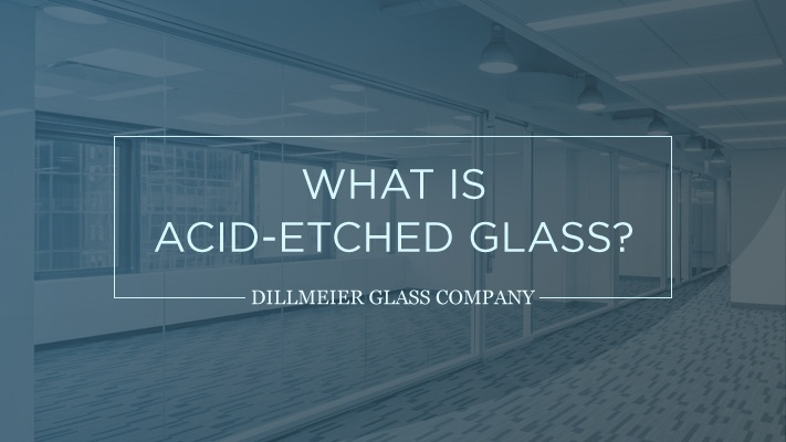 What Is Acid Etched Glass